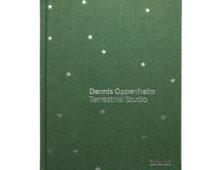 Dennis Oppenheim: Terrestrial Studio